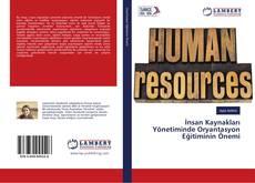 İnsan Kaynakları Yönetiminde Oryantasyon Eğitiminin Önemi kitap kapağı