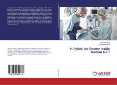 Bookcover of H.Pylori: An Enemy Inside Human G.I.T