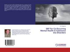 Couverture de DBT for Co-Occurring Mental Health & Substance Use Disorders
