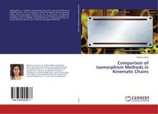 Bookcover of Comparison of Isomorphism Methods in Kinematic Chains