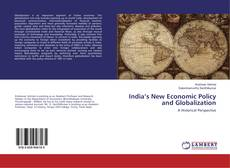 Обложка India's New Economic Policy and Globalization
