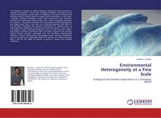 Environmental Heterogeneity at a Fine Scale的封面
