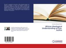 Bookcover of African theological Understanding of Eco-Justice