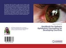 Copertina di Handbook for Pediatric Ophthalmic Counselling for Developing Countries