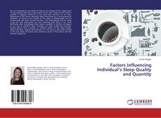 Bookcover of Factors Influencing Individual's Sleep Quality and Quantity