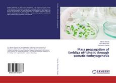 Capa do livro de Mass propagation of Emblica officinalis through somatic embryogenesis