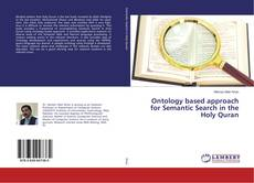 Couverture de Ontology based approach for Semantic Search in the Holy Quran