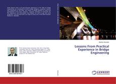 Bookcover of Lessons From Practical Experience in Bridge Engineering