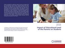 Bookcover of Impact of Educational Level of the Parents on Students