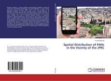 Portada del libro de Spatial Distribution of PAHs in the Vicinity of the JPRC
