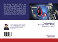 Copertina di Voice Activated Programmable Robot