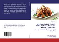 Обложка Development of Chicken Tikka by Marination with Natural Tenderizers