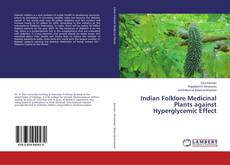 Copertina di Indian Folklore Medicinal Plants against Hyperglycemic Effect