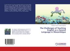 Bookcover of The Challenges of Teaching English as a Second Language in Mozambique