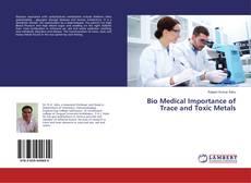 Capa do livro de Bio Medical Importance of Trace and Toxic Metals