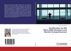 Portada del libro de Certification to ISO 9001:2008 Standard and Market Competitiveness