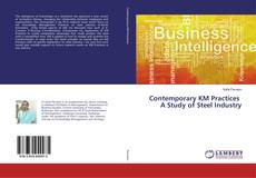 Bookcover of Contemporary KM Practices A Study of Steel Industry