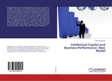 Couverture de Intellectual Capital and Business Performance: New Model