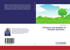 Bookcover of Existence and Stability of Periodic Solutions...