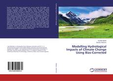 Capa do livro de Modelling Hydrological Impacts of Climate Change Using Bias-Corrected