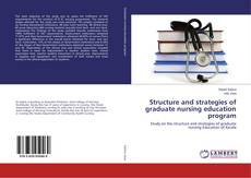 Bookcover of Structure and strategies of graduate nursing education program