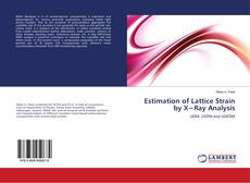 Estimation of Lattice Strain by X−Ray Analysis的封面