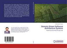 Bookcover of Domain Driven Software Architecture Systems