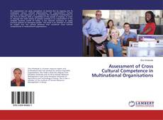Bookcover of Assessment of Cross Cultural Competence in Multinational Organisations