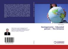 Bookcover of Sociogenome – Educated person – The Universe