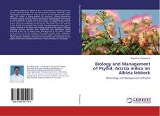 Bookcover of Biology and Management of Psyllid, Acizzia indica on Albizia lebbeck
