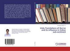 Bookcover of Urdu Translations of Qur'an and its influence in Indian sub-continent