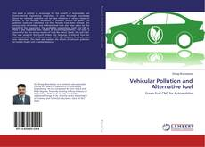 Bookcover of Vehicular Pollution and Alternative fuel