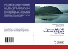 Bookcover of Experiments in Fluid Mechanics & Hydraulic Machinery