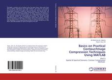 Buchcover von Basics on Practical Contour/Image Compression Techniques Using MATLAB