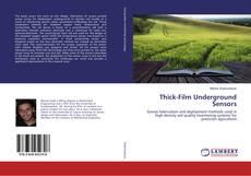 Couverture de Thick-Film Underground Sensors