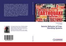 Seismic Behavior of Free-Standing Systems kitap kapağı