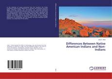 Portada del libro de Differences Between Native American Indians and Non-Indians