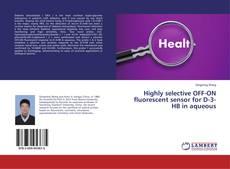 Capa do livro de Highly selective OFF-ON fluorescent sensor for D-3-HB in aqueous