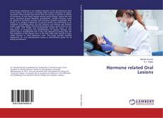 Bookcover of Hormone related Oral Lesions