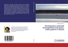 Bookcover of Participation-oriented management and grass-roots politics in Brazil