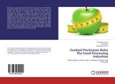 Cocktail Pectinases Rules The Food Processing Industries kitap kapağı