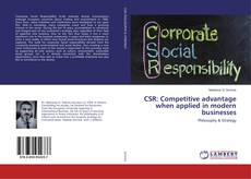 CSR: Competitive advantage when applied in modern businesses