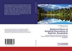 Bookcover of Medicinal Plants of Katakhali Pouroshova of Rajshahi, Bangladesh