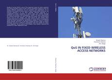 Обложка QoS IN FIXED WIRELESS ACCESS NETWORKS