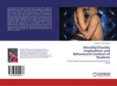 Bookcover of Morality/Chastity Implications and Behavioural Conduct of Students