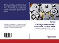 Buchcover von Patch System to Interface between HF and VHF radios