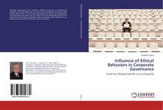 Bookcover of Influence of Ethical Behaviors in Corporate Governance