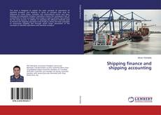 Bookcover of Shipping finance and shipping accounting