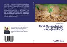 Bookcover of Climate Change Adaptation through Indigenous Technology Knowledge