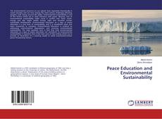 Bookcover of Peace Education and Environmental Sustainability